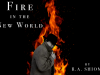 Fire in the New World Promo Image