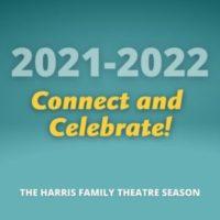 Announcing the 2021-2022 Season