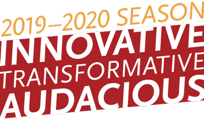 Park Square Theatre's 2019-2020 Season - Innovative - Transformative - Audacious