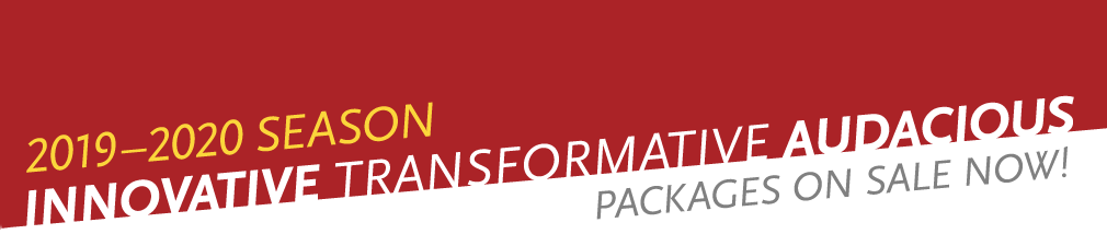 Park Square Theatre 2019-2020 Season - Innovative - Transformative - Audacious