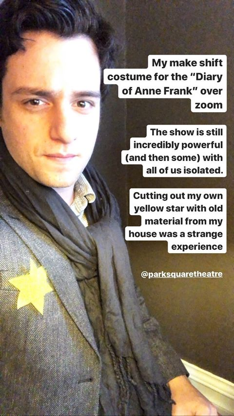 "Instagram post by Ryan London Levin. ""My make shift costume for the ""Diary of Anne Frank"" over zoom. The show is still incredibly powerful (and then some) with all of us isolated. Cutting out my own yellow star with old material from my house was a strange experience."""