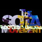The Sota Movement: Rooted x Uprising