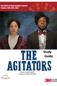 Downloadable PDF of Study Guide for The Agitators at Park Square Theatre in Saint Paul, MN