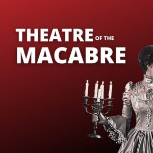 Theatre of the Macabre