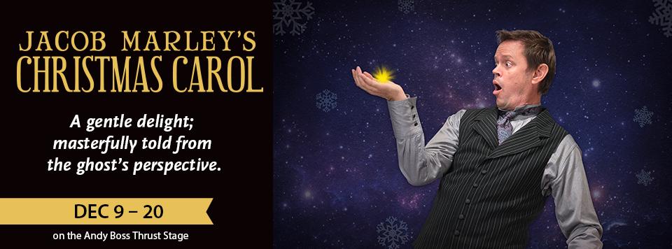 Jacob Marley Christmas Carol.Jacob Marley S Christmas Carol Park Square Theatre